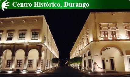 Centro Histórico, Durango