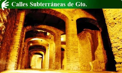 Calles Subterráneas, Guanajuato